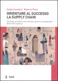 Orientare al successo la supply chain